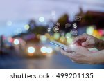 man hand using smartphone and... | Shutterstock . vector #499201135