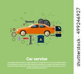 car service auto mechanics... | Shutterstock .eps vector #499246927