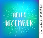 hello december. text retail... | Shutterstock . vector #499305145