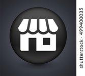 store on black round button | Shutterstock .eps vector #499400035