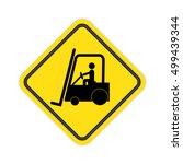 forklift truck sign. | Shutterstock . vector #499439344