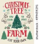 christmas tree farm  cut your... | Shutterstock .eps vector #499459291