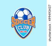 soccer badge logo | Shutterstock .eps vector #499493437