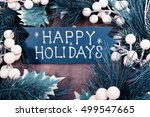 happy holiday written on wooden ... | Shutterstock . vector #499547665