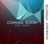 stay tuned coming soon text on... | Shutterstock .eps vector #499604734