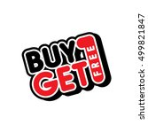 buy one get free sale promo... | Shutterstock .eps vector #499821847