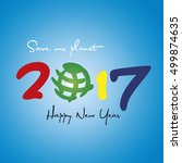 new year 2017 save our planet... | Shutterstock .eps vector #499874635