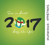 new year 2017 save our planet... | Shutterstock .eps vector #499874641