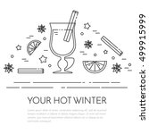 winter horizontal mulled wine... | Shutterstock .eps vector #499915999