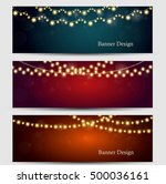 set of banners with light... | Shutterstock .eps vector #500036161