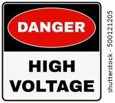high voltage. danger sign.... | Shutterstock .eps vector #500121205
