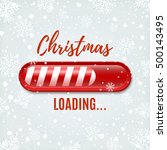 christmas loading bar on winter ... | Shutterstock .eps vector #500143495