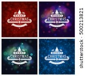 christmas typography greeting... | Shutterstock .eps vector #500213821