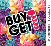buy one get free sale promo... | Shutterstock .eps vector #500221759