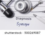 Small photo of Diagnosis of Syncope. Medical doctor's statement with diagnosis Syncope is on neurologist workplace, which are stethoscope, hammer and tools to determine sensitivity