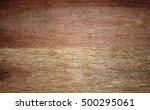 wood texture background    Shutterstock . vector #500295061