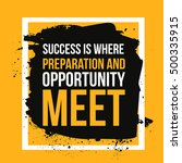 success where preparation and... | Shutterstock .eps vector #500335915
