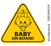 baby on board sign with girl on ... | Shutterstock .eps vector #500349019