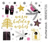 warm holiday wishes. print... | Shutterstock .eps vector #500352721