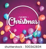merry christmas. vector...   Shutterstock .eps vector #500362834