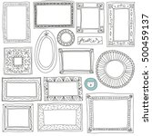hand drawn frames set. cartoon... | Shutterstock .eps vector #500459137