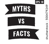 myths vs facts. flat vector... | Shutterstock .eps vector #500479249