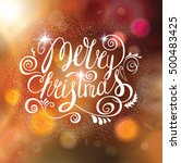 merry christmas vector greeting ... | Shutterstock .eps vector #500483425