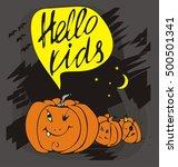 pumpkin for halloween  saying... | Shutterstock .eps vector #500501341