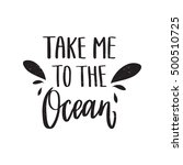 """vector hand drawn quote """"take...   Shutterstock .eps vector #500510725"""