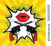 pop art comics icon. guns...   Shutterstock .eps vector #500520955