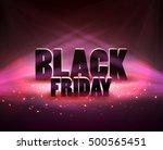 black friday sale background... | Shutterstock .eps vector #500565451