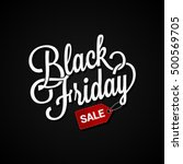 black friday sign with sale tag ... | Shutterstock .eps vector #500569705