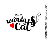 warm cat. lettering. the cat's... | Shutterstock .eps vector #500619304