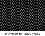 wire fence. metal net. wire... | Shutterstock .eps vector #500749681