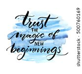 trust the magic of new... | Shutterstock .eps vector #500760169
