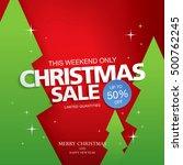 christmas sale banner. vector... | Shutterstock .eps vector #500762245