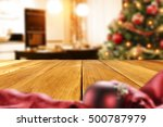 christmas table and xmas tree... | Shutterstock . vector #500787979