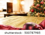 christmas table and xmas tree... | Shutterstock . vector #500787985