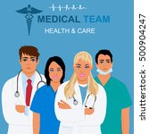 medical team and health care... | Shutterstock . vector #500904247
