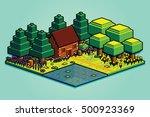 vector isometric summer forest... | Shutterstock .eps vector #500923369