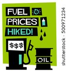 fuel prices hiked   flat style... | Shutterstock .eps vector #500971234