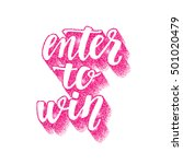 enter to win. lettering... | Shutterstock .eps vector #501020479