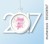 2017 happy new year greeting... | Shutterstock .eps vector #501028567