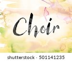 """the word """"choir"""" painted in... 