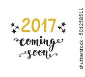 new year card. 2017 year coming ... | Shutterstock .eps vector #501258511