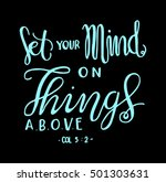 set your minds on things above... | Shutterstock .eps vector #501303631