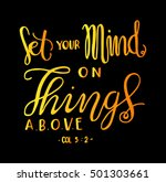 set your minds on things above... | Shutterstock .eps vector #501303661
