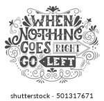 when nothing goes right  go... | Shutterstock .eps vector #501317671