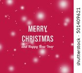 red merry christmas and happy... | Shutterstock . vector #501409621