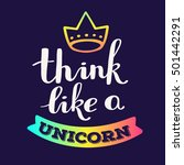 think like a unicorn   rainbow... | Shutterstock .eps vector #501442291